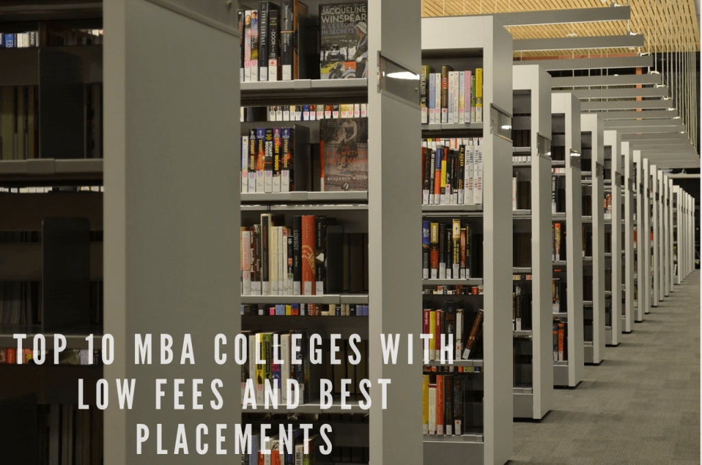 Top 10 MBA Colleges with low fees and best placements